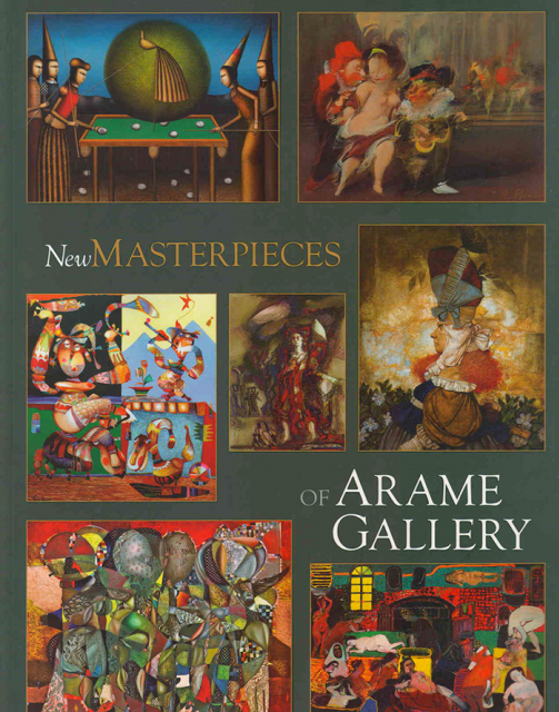 New Masterpieces of Arame Gallery, 2010